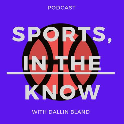 Sports, In The Know