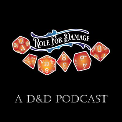 Once a week, a bunch of geeky friends get together and play Dungeons & Dragons on Twitch, then we turn it into a podcast! Check us out live Fridays 9 PM EST at twitch.tv/rolefordamage, on YouTube at Role Damage, and on Twitter @r4damage.