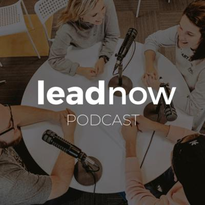 LeadNow Podcast