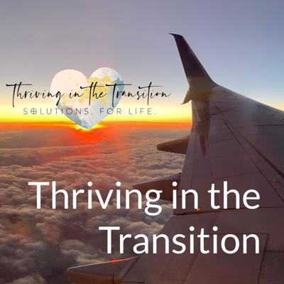 Thriving in the Transition