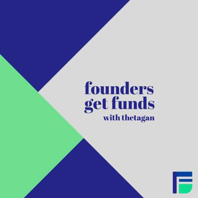 Founders Get Funds (FGF), an online community that inspires founders to scale their businesses together in order to build stronger communities. We share stories from founders building businesses from the ground up to solve problems impacting their communities.  These founders solve problems differently and provide value by leaving their supporters more informed, healthy, ethical, sustainable...   This podcast amplifies their message to connect them with supporters like you. Every week, we share what keeps founders motivated, how they fund their business and their plans to scale.