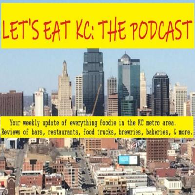 Let's Eat KC: The Podcast