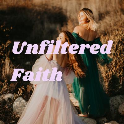 Unfiltered Faith