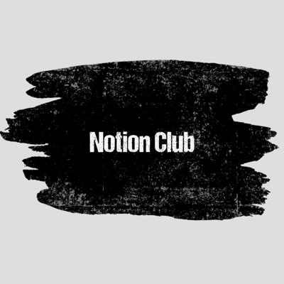 Notion Club
