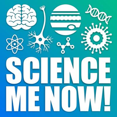 Science Me Now!