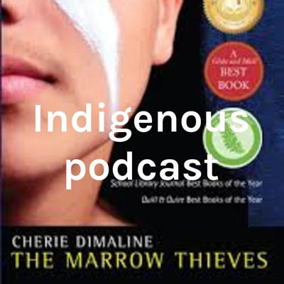 Indigenous podcast