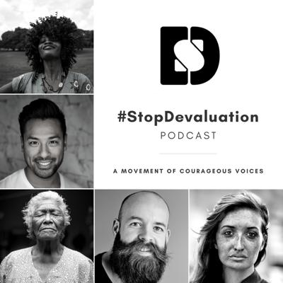 #StopDevaluation Podcast