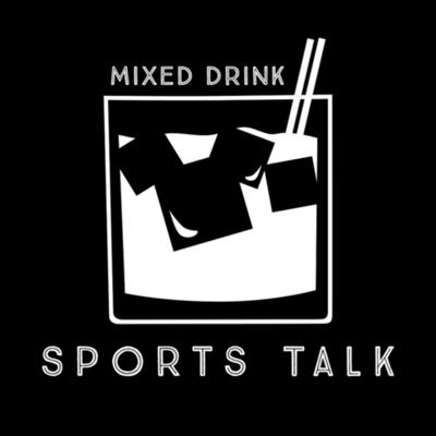 Welcome to Mixed Drinks! We are 3 friends from Minnesota that love to talk sports and keep you updated on today's current sports stories, all in under an hour with a comedic twist! Hope you enjoy, CHEERS!