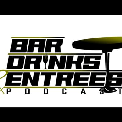 Bar Drinks and Entrees