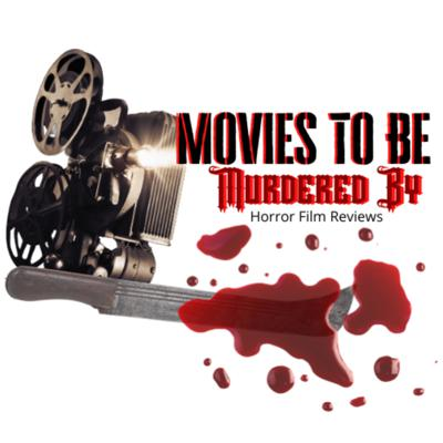 Movies To Be Murdered By