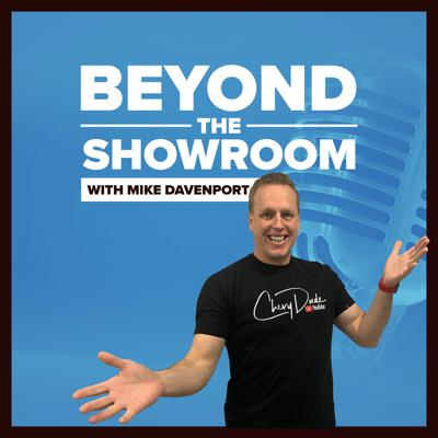 Beyond The showroom podcast is owned and ran by one of the top car salesmen in the county. Mike Davenport AKA Chevy dude is a world-class salesman who loves to teach consumers how to buy a car, what scams to watch for, erroneous fees to not pay, how to get the best deal, and professional tips on everyday car buying.