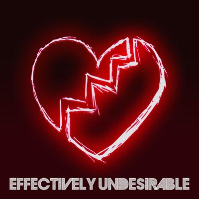 Effectively Undesirable