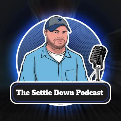 The Settle Down Podcast