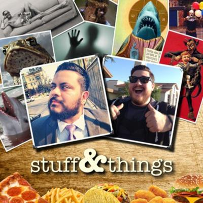 Stuff and Things