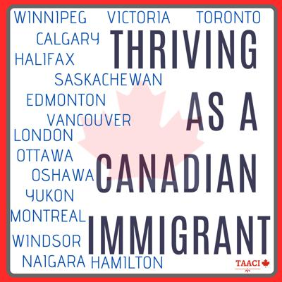 Thriving As A Canadian Immigrant
