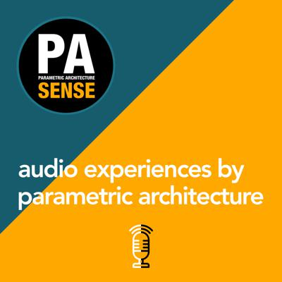 Welcome to PA Sense audio experiences by Parametric Architecture. PA is an online magazine about art, architecture and technology, which covers the latest news in parametric and computational design. On this podcast you'll find a mix of our PA Talks video series, Design Therapy interviews, Hamid Hassanzadeh's keynotes speeches from webinars and lectures, team PA Next meetings, and fireside chats.