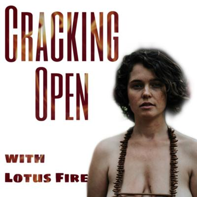 Cracking Open with Lotus Fire