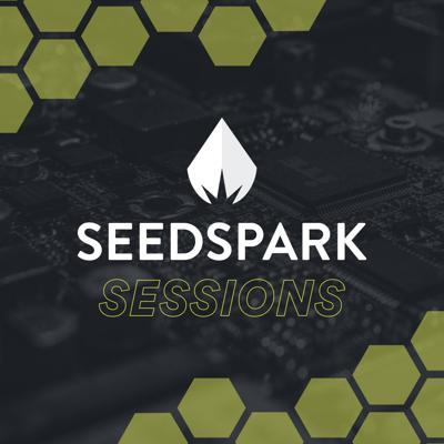 SeedSpark Sessions