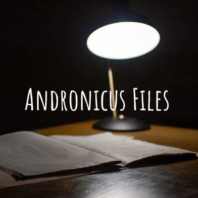 Andronicus Files