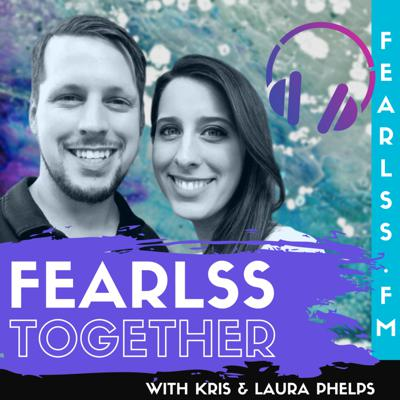 Fearlss Together