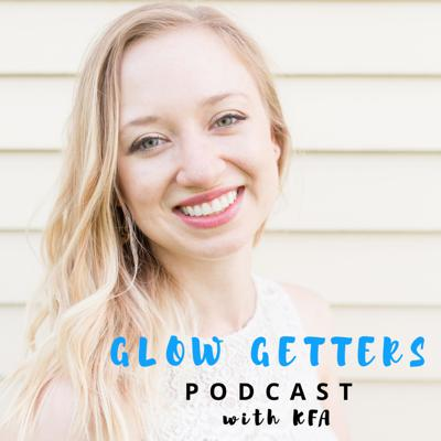 Glow Getters Podcast