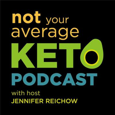 Not Your Average Keto Podcast