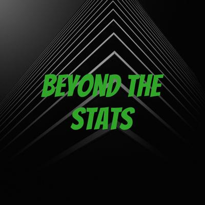 Beyond The Stats