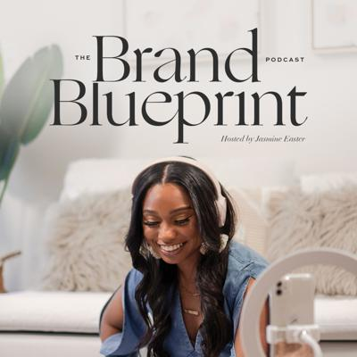 The Brand Blueprint with Jasmine Easter