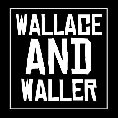 Wallace and Waller