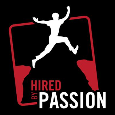 Hired By Passion Podcast