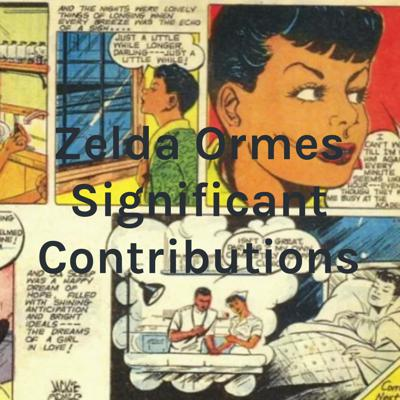 Zelda Ormes Significant Contributions