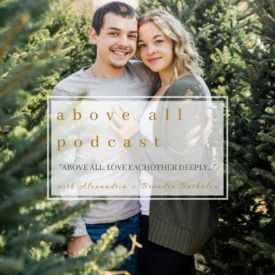 Above All Marriage Podcast