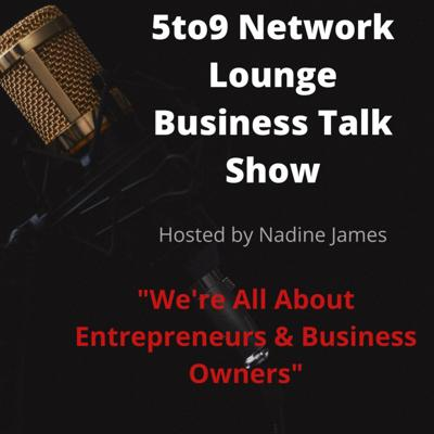 5to9 Network Lounge Business Talk Show