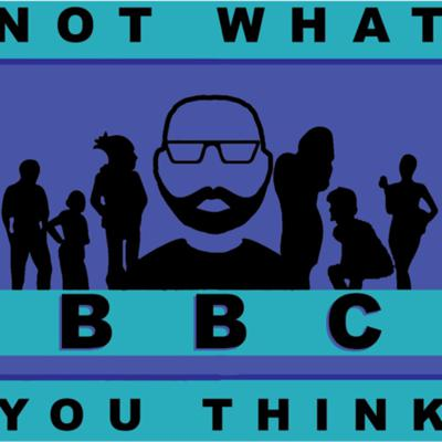 B.B.C. Not what you think...