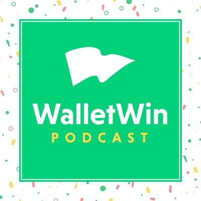 The WalletWin Podcast – Get Out of Debt, Save Money, Change the World Through Your Personal Finances