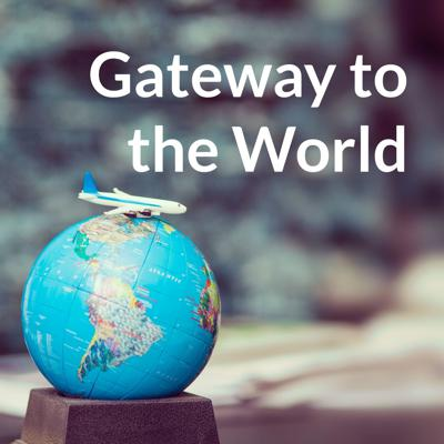 Gateway to the World