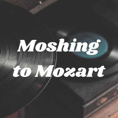 Moshing to Mozart: A Queer Heavy Metal Podcast