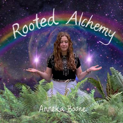 Rooted Alchemy