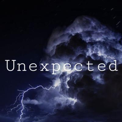 Unexpected
