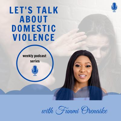 Let's Talk About Domestic Violence