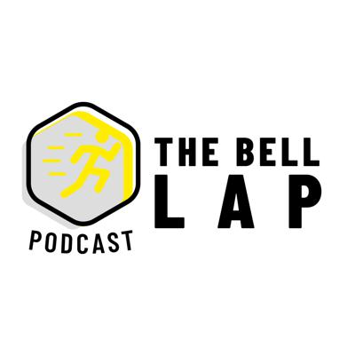 The Bell Lap Podcast