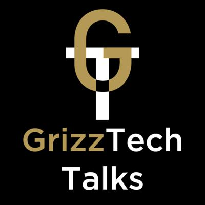 GrizzTech Talks