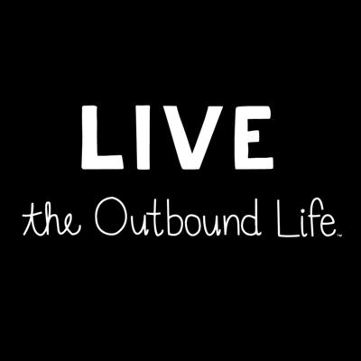 LIVE The Outbound Life