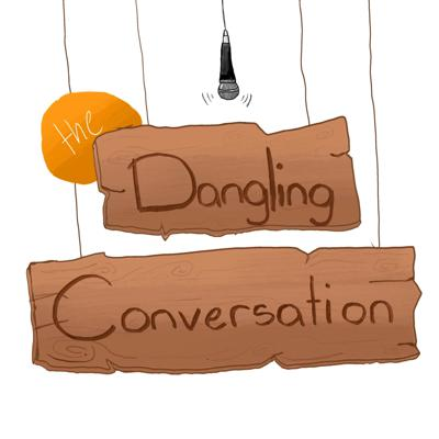 The Dangling Conversation Podcast