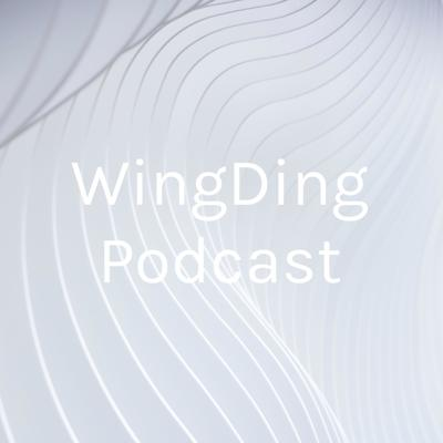 WingDing Podcast