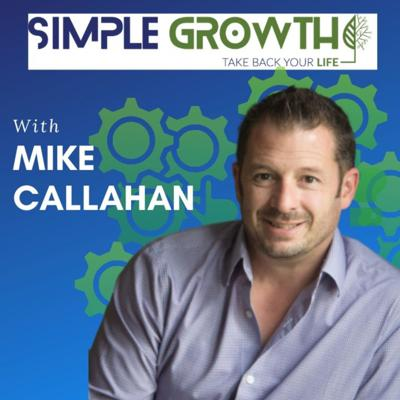 SimpleGrowth with Mike Callahan