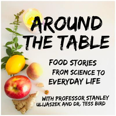 Around the Table: Food Stories from Science to Everyday Life