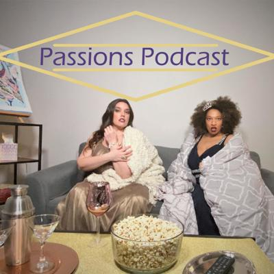 Passions Podcast