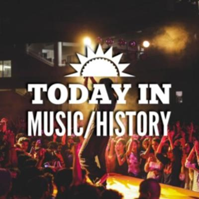 This Date in Music and History