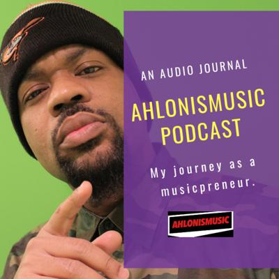 AhlonIsMusic Podcast